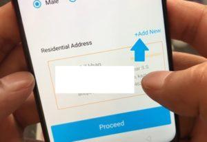 यह सब Information फील करने के बाद Scroll Down करे जहा आपको आपण residential Address देना होगा | तो इसके लिए Ad Address button पर click करे