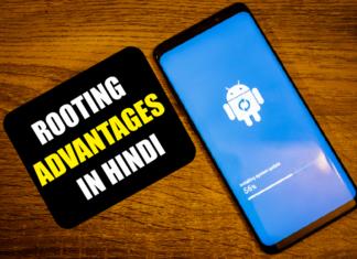 Android Root याने क्या ? और जानिए Rooting के Advantages और Disadvantages