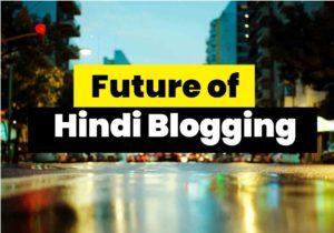 Future-of-hindi-Blogging