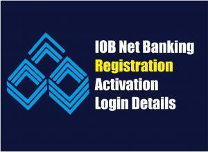 IOB Net Bankiniob net bankingg Activation | Registration | Login Details