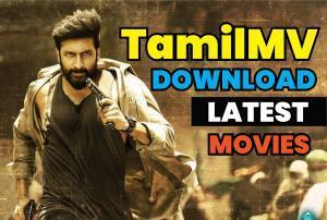 TamilMV - Download Tamil,Telugu,Malayalam & Hindi Dubbed Movies