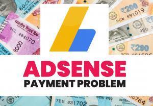 Adsense ने पैसे भेजे पर बैंक में नहीं आये तो क्या करे ?